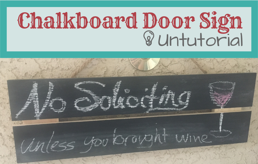 Chalkboard Door Sign Untutorial